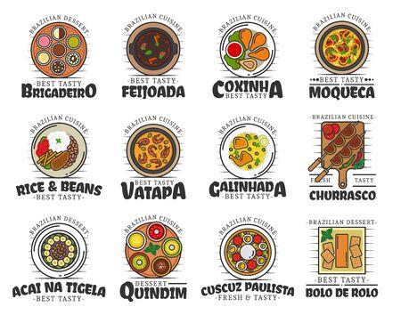 Brazilian cuisine food and desserts isolated. Vector brigadeiro and feijoada, coxianha, moqueca, rice and beans, vatapa and caminhada, churrasco. Acai na tigela, quindim, cuscuz paulista, bolo de rolo