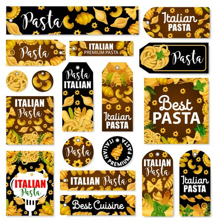 Italian pasta vector tags with macaroni, spaghetti, spices and green herbs. Penne, farfalle and fettuccine, conchiglie, fusilli and lasagna, noodle and gnocchi, basil, rosemary and thyme
