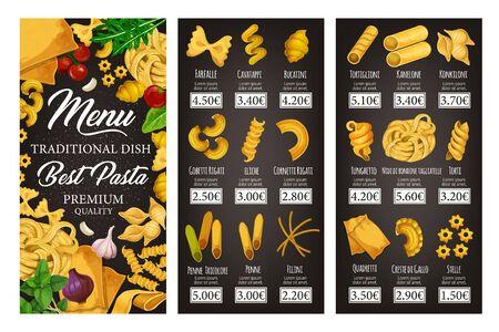 Menu di vettore del ristorante di cucina italiana di pasta, spaghetti e maccheroni con spezie ed erbe aromatiche. Penne, farfalle e fusilli, cannelloni, conchiglie e lasagne, noodle, ravioli e fettuccine Vettoriali