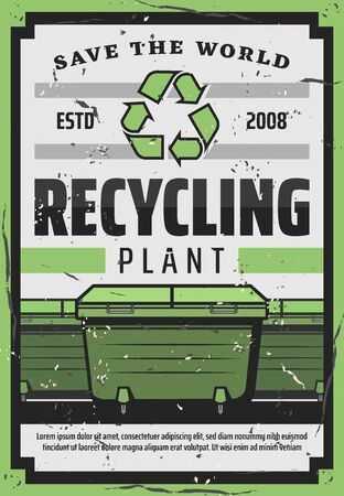 Waste recycling plant, Save the World retro poster of vector garbage bins, trash collecting containers and recycling symbol of green chasing arrows. Waste disposal, ecology and environment protection Illustration