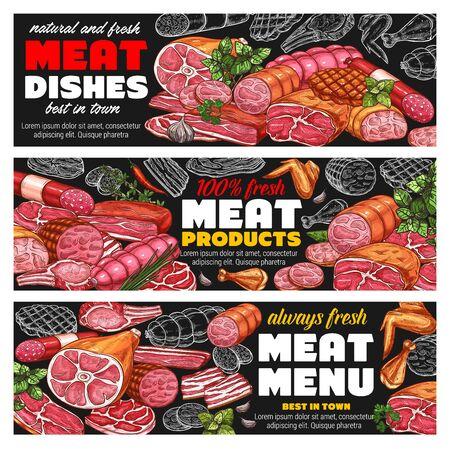 Menu de tableau noir de viande et de saucisses avec jambon vectoriel, steaks de boeuf et de porc, salami, bacon, ailes et cuisses de poulet, côtelettes de barbecue, herbes vertes et épices, croquis à la craie. Restaurant, conception de boucherie