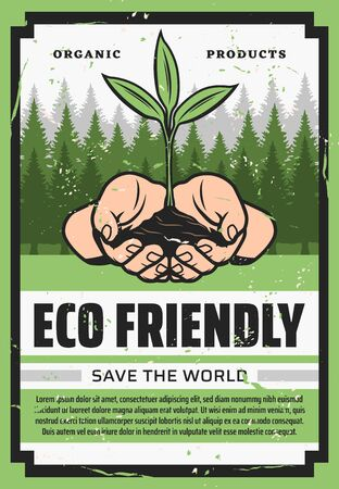 Save the World, Eco friendly concept of ecology and environment protection vector design. Hands holding sprout of organic plant with green leaves retro poster with forest trees on background
