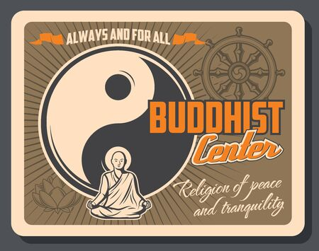 Buddhist center of Buddhism religion vector design of Asian religious yin yang symbol, monk, dharma wheel and sacred lotus flower. Oriental traditions, beliefs and spiritual practices of Buddha theme