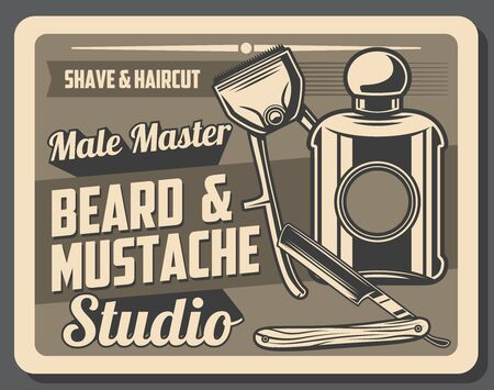 Barbershop or male master studio retro poster of beard and mustache shave, men haircut and grooming vector design. Vintage straight edge shaving razor blade, hand clipper and cologne