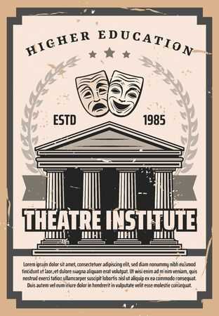 Theater institute vintage poster, art performance and actor school higher education university. Vector comedy and tragedy masks, antique Greek or Roman theater building with stars, ribbon and laurel