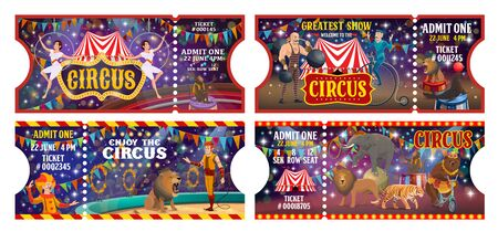 Big top circus entertainment show tickets templates. Vector entrance admit tickets, circus tamer and elephant animal balancing, clown with jugglers and muscleman, bear on bicycle and tiger Illustration