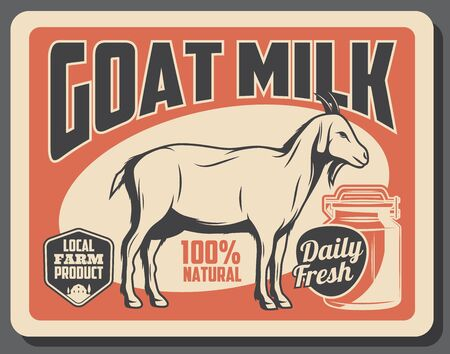 Goat milk farm dairy product vintage retro poster. Vector 100 percent natural organic and healthy food production of goat milk, cattle farm household and dietary nutrition store
