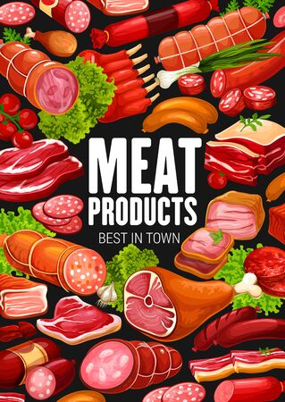 Meat products and sausages delicatessen food, butcher shop poster. Vector farm butchery salami and cervelat sausages, beefsteak and bacon ham or smoked mutton ribs, beef and pork gastronomy