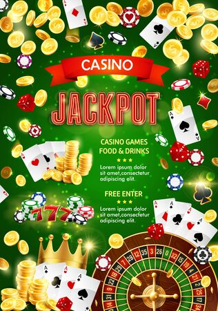 Casino poker and gambling game club poster. Vector jackpot win dollar gold coins splash on green background, Texas Hold them game gamble cards, dice and wheel of fortune roulette tokens