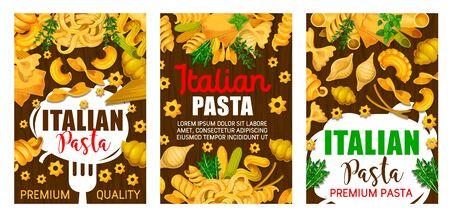 Italian pasta traditional fusilli, lasagna and fettuccine, premium Italy cuisine restaurant menu, Vector Italian spaghetti, tagliatelle and cannelloni or linguine pasta with cooking herbs and spices
