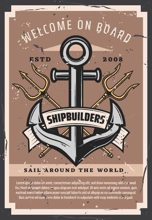 Nautical ship anchor vintage poster, marine sailing adventure. Vector Neptune trident, maritime shipbuilders and marine seafaring welcome on board quote on grunge background