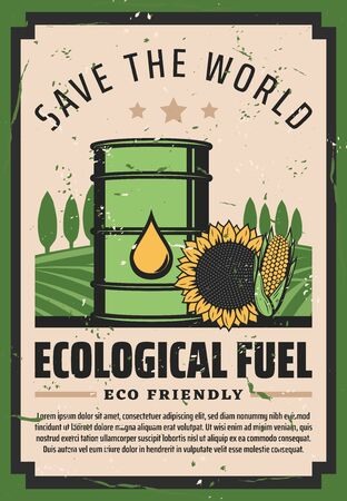 Ecological fuel, green eco friendly oil and biodisel. Save World Earth environment and nature protection poster, alternative fossil petrol, sunflower and corn oil petroleum or natural bio diesel