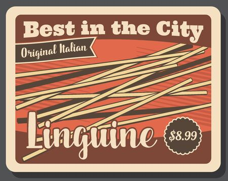 Linguine pasta vintage poster. Vector Italian restaurant or Italy fast food cafe traditional linguine pasta dish menu with dollar price