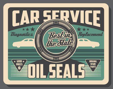 Car service center vintage poster, automobile engine oil seals and spare parts shop. Vector car oil seals replacement, vehicle mechanic repair and automotive diagnostics garage station