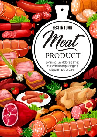 Meat products and gourmet sausages, butcher shop beef, pork and poultry chicken or turkey. Vector meat delicatessen ham, salami and cervelat or pepperoni wurst and liver sausages