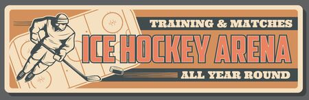 Ice hockey arena banner for sport training and college team matches. Vector vintage poster of ice hockey player with stick and puck, team league championship and professional tournament Stock Illustratie