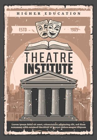 Poster vintage di istituto teatrale e attore di istruzione superiore. Performance di arte vettoriale e abilità di recitazione scolastiche o universitarie, maschere di commedie e tragedie con antico edificio teatrale