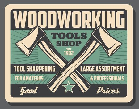 Woodworking hand tools, crossed retro axes. Vector carpentry instruments sharpening and restoration, woodwork shop. Assortment of construction equipment, building items, steel blade on wooden handle