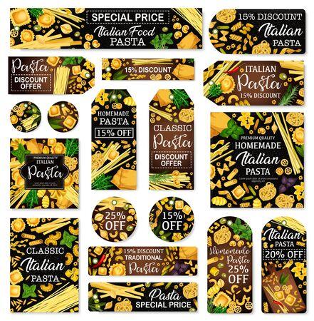 Italian pasta and cuisine traditional food store discount price tags. Vector spaghetti, penne and fusilli, farfalle macaroni, fettuccine and tagliatelle, ravioli and lasagna, stelle pasta