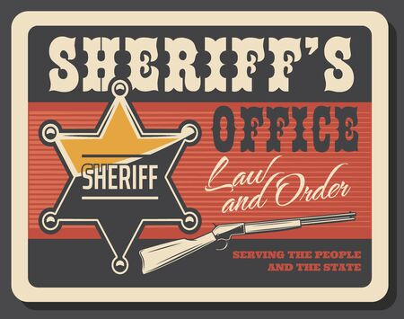 Sheriff officer star badge and rifle gun. Wild West, American Western sheriff office vintage poster. Vector police law and order service for state bandit and saloon robbers