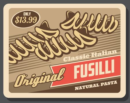 Fusilli pasta sort, classic Italian pasta. Vector cuisine food, pastry raw product made of organic wheat flour or dough. Corkscrew or helical shapes macaroni  イラスト・ベクター素材