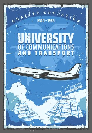 University of communications and transport, vector. International educational establishment, air, sea and earth means of transportation. Airliner and vehicle on road, marine ships and global map Illustration