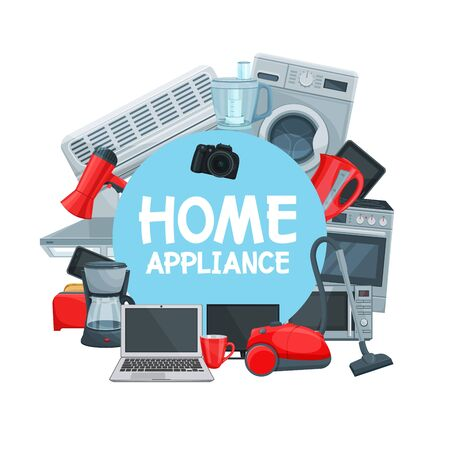 Home appliance frame. Vector washing machine, microwave oven, iron and notebook, kettle and blender, cooker and vacuum cleaner. Camera and toaster, hair dryer and air conditioner, kitchen hood