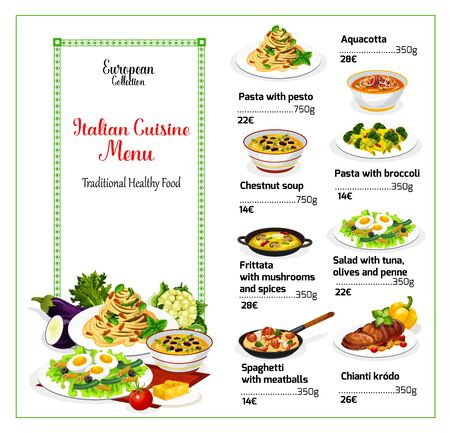 Italian cuisine menu. Vector pasta with pesto and broccoli, aquacotta, chestnut soup. Frittata with mushrooms and spices, salad with olives, tuna and penne, spaghetti with meatballs, chianti krodo