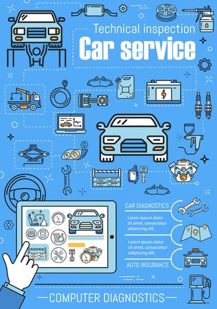 Vehicle service technical inspection, car computer diagnostic. Vector repair station, spare parts, auto insurance. Tire fitting and oil change, engine restoration, transport repairing and maintenance Illustration