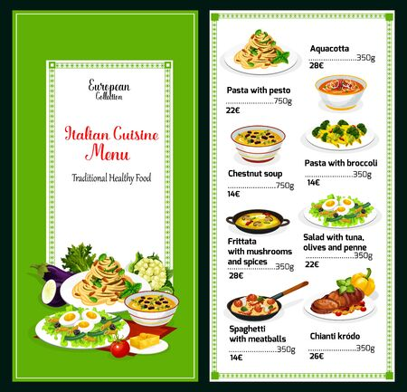 Italian cuisine menu, traditional Italy food and dishes. Vector menu for aquacotta, pasta with pesto or broccoli and chestnut soup, mushrooms frittata, tuna with olive and penne salad