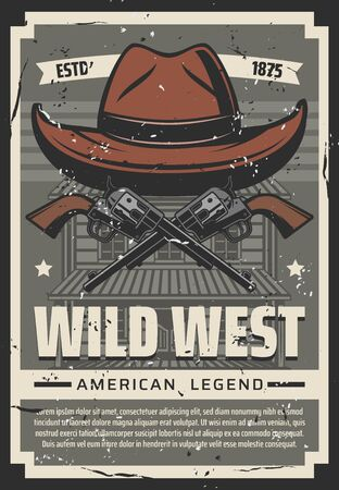 Wild West cowboy hat and revolver guns, retro poster. Vector American legend Western cowboy saloon and bandit or robber pistol shotguns with sheriff office stars