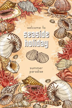 Sea shells and corals on beach sand, seaside holiday resort or spa center. Summertime and seashells sketch poster, summer holiday and sea travel vacation. Vector Welcome to summer paradise quite