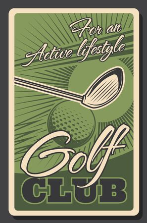 Golf club, championship tournament and professional sport game vintage retro poster. Vector golf ball and stick on green putter tee, leisure and activity game training Ilustração
