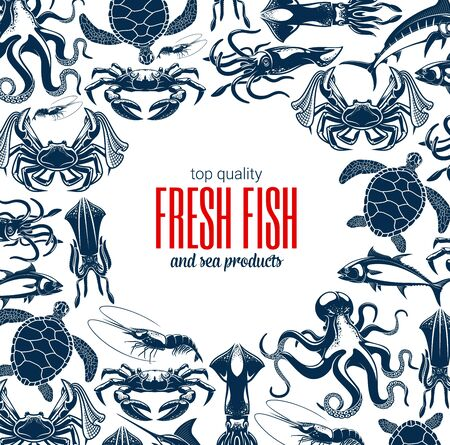 Fish and seafood products store or shop poster. Vector sea food fishery and ocean fishing catch, octopus, squid and shrimp or prawn, lobsters with crabs, crayfish and tuna, turtle and marlin
