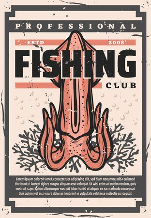 Squid fishing, fisher big catch trophy vintage poster. Fishing club, wild ocean squid in corals, fisherman marine society and fishery industry vector theme 일러스트
