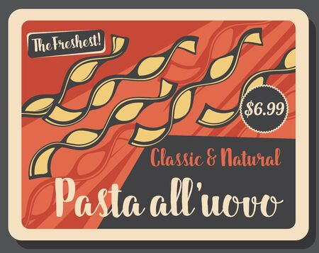 Pasta all uovo retro price tag card. Vector Italian food, egg pasta. Curved paste of sort wheat flour, food of dough, national Italy cuisine dish. Alluovo of eggs and semolina, vintage advert in frame
