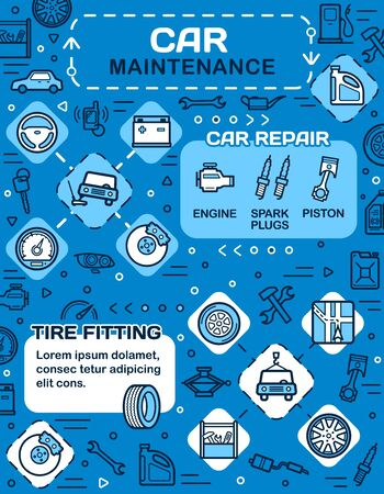 Car maintenance thin line poster of auto repair service, spare parts and tire fitting shop vector design. Motor oil, vehicle engine and battery, wheel, spark plugs and piston, spanner, wrench, brakes