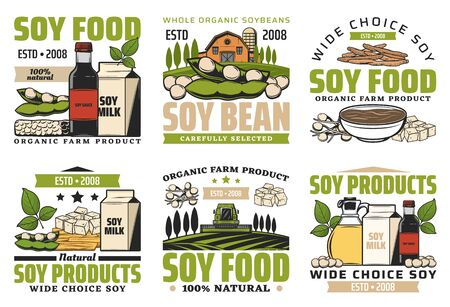 Soy food products, milk, beans, meat and sauce isolated icons. Vector natural soybeans, vegetarian healthy food and dairy. Farm harvest and nutrition full of vitamins, legume
