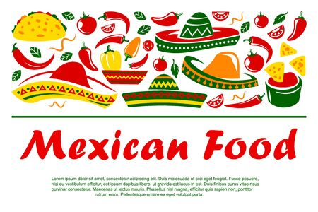 Mexican cuisine and national symbols. Vector sombrero and tacos, nachos and burrito, guacamole salsa and corn tortilla. Chili pepper and tomato vegetables, fastfood snacks and sauces