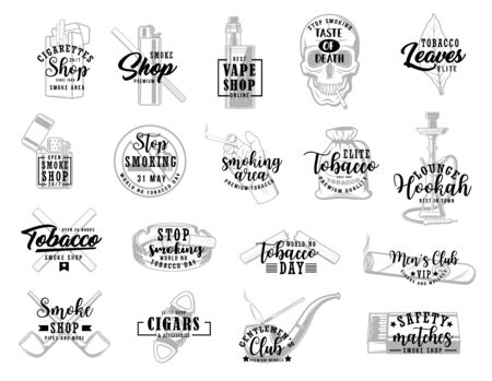 Cigarettes and vape, hookah, tobacco and pipe shop vector lettering icons. Stop smoking and no tobacco day, smoking area sign. Cigars packs, safety matches and cigar-lighter, smoke taste of death