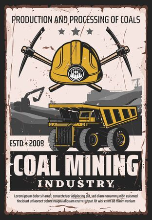 Coal mining industry, production and processing of ore, vector design. Work tools of miner, crossed picks and truck wheel, excavator and mine quarry. Extraction of minerals and iron, equipment Illustration