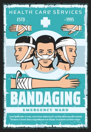First aid bandaging vintage poster of medical care and healthcare design. Patients with injured arm, hand and nose, head, finger and wrist, gauze dressing and bandage, traumatology medicine treatment Illustration