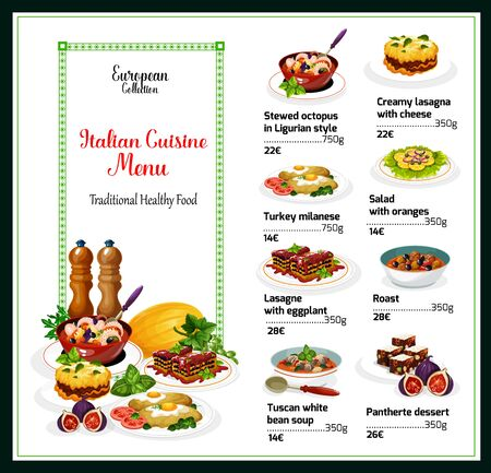 Italian restaurant menu vector template of meat and seafood dishes with vegetable and fruit salads. Cheese and eggplant lasagna, octopus and beef stews, turkey milanese, bean soup and panforte cake Illustration