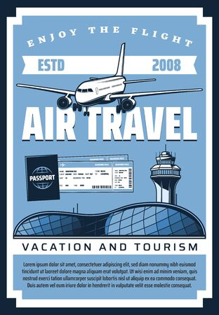 Air travel plane and airport, airline flight tickets, boarding pass and passenger passport vector design. Vacation and tourism vintage poster, aircraft transport themes Фото со стока - 131486296