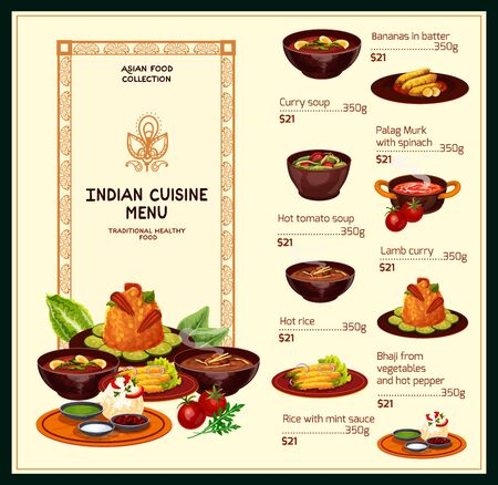 Indian cuisine restaurant menu, traditional food dishes. Vector menu for curry and hot tomato soup, bananas in batter, palag murk with spinach and bhaji vegetables with pepper Illustration