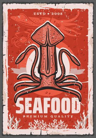 Squid fishing, seafood and fish gourmet restaurant retro poster. Vector ocean and sea fishery industry, seafood squid, chef delicatessen food