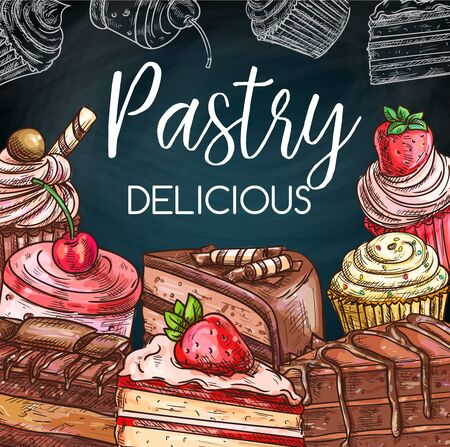 Cakes on blackboard vector design of pastries and sweet dessert food. Chocolate cupcakes and muffins with cream, strawberry and cherry fruits, brownie and cheesecake with wafer tubes chalk sketches