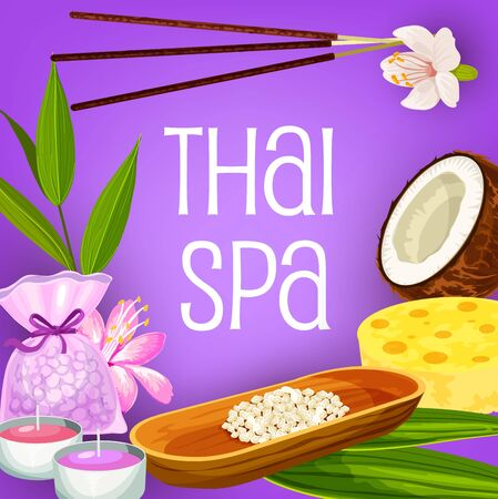 Thai spa, massage and beauty salon vector design of health therapy. Aromatherapy treatments, candles and incense sticks, bath salt, sponge and orchid flowers, coconut oil and leaves of exotic palm Ilustração