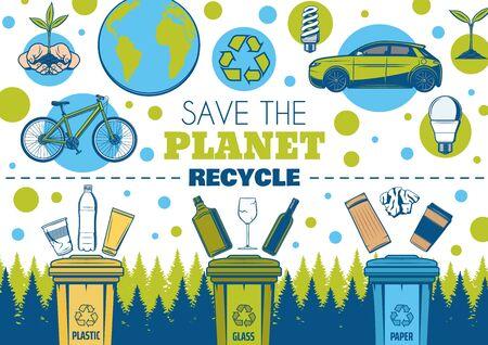 Speichern Sie die Erde und recyceln Sie das Vektordesign von Ökologie und Umwelt. Recyclingsymbol, Öko-Grüner Planet und energiesparende Glühbirnen, Pflanzen in Händen, Papierkörbe, sortierte Abfälle von Kunststoff, Glas, Papier