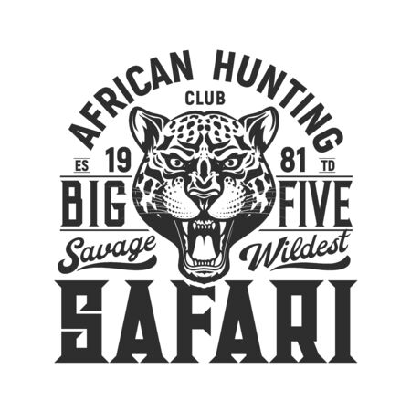 Safari african hunting club, big five and roaring leopard muzzle isolated t-shirt print design. Vector monochrome logo jaguar animal head, wildwest savage. Hunters hobby sport, hunting season badge Illusztráció